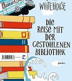 David Whitehouse - Die Reise mit der gestohlenen Bibliothek
