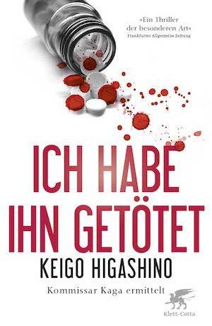 Keigo Higashino - Ich habe ihn getötet