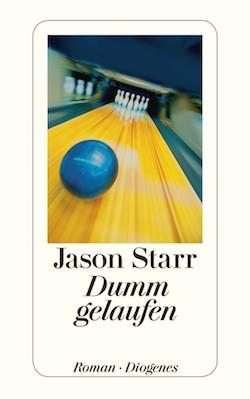 Jason Starr - Dumm gelaufen