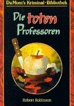 Robert Robinson - Die toten Professoren