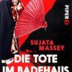 Sujata Massey - Die Tote im Badehaus