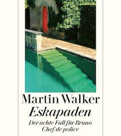 Martin Walker - Eskapaden