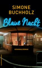 Simone Buchholz - Blaue Nacht