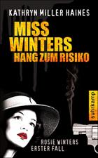 Kathryn Miller Haines - Miss Winters Hang zum Risiko