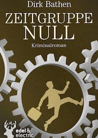 Dirk Bathen - Zeitgruppe Null