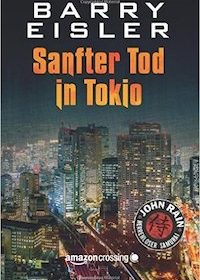 Barry Eisler - Sanfter Tod in Tokio