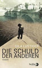 Gila Lustiger - Die Schuld der anderen