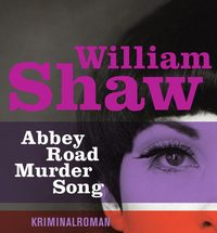 William Shaw - Abbey Road Murder Song