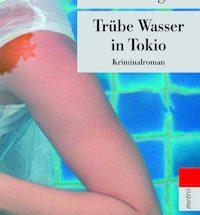 Masako Togawa - Trübe Wasser