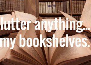 decluttering bookshelves? Foto: Book Riot
