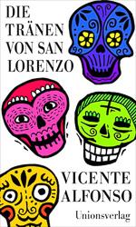 Vicente Alfonso - Die Tränen von San Lorenzo