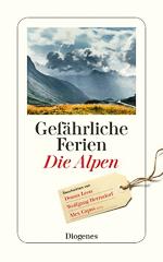 Gefährliche Ferien: Die Alpen