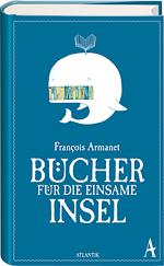 François Armanet - Bücher für die einsame Insel