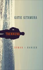 Katie Kitamura - Trennung