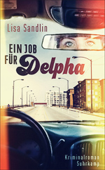 Lisa Sandlin - Ein Job für Delpha