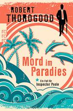 Robert Thorogood - Mord im Paradies