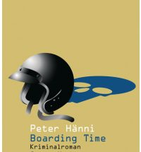 Peter Hänni - Boarding Time