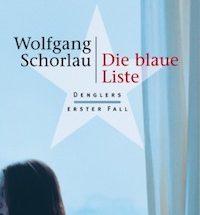 Wolfgang Schorlau - Die blaue Liste