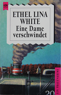 Ethel Lina White - Eine Dame verschwindet