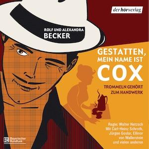 Alexandra und Rolf Becker - Gestatten, mein Name ist Cox: Trommeln gehört zum Handwerk