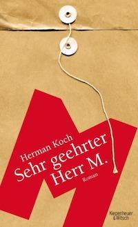 Herman Koch - Sehr geehrter Herr M.