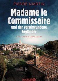 Pierre Martin - Madamle le Commissaire und der verschwundene Engländer