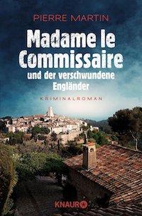 Pierre Martin - Madame le Commissaire und der verschwundene Engländer