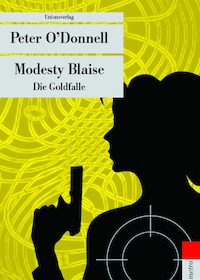 Peter O'Donnell - Modesty Blaise: Die Goldfalle