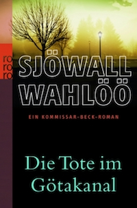 Maj Sjöwall, Per Wahlöö - Die Tote im Götakanal
