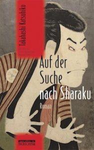 Katsuhiko Takahashi - Auf der Suche nach Sharaku