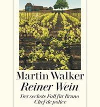 Martin Walker - Reiner Wein