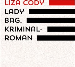 Liza Cody - Lady Bag