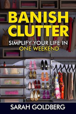 Sarah Goldberg - Banish Clutter