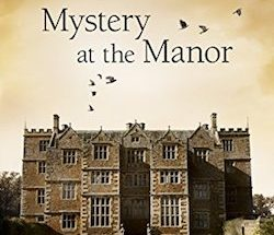 Neil Richards, Matthew Costello - Cherringham: Mystery at the Manor