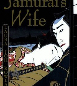 Laura Joh Rowland - The Samurai's Wife