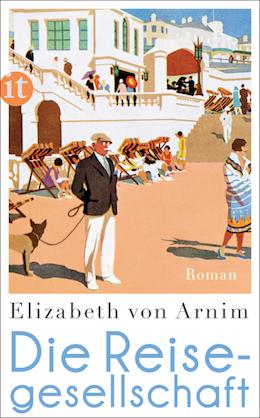 Cover: Elizabeth von Arnim - Die Reisegesellschaft. Ein insel Taschenbuch von 2007 - mit Rückkehr zum früheren strengen Coveraufbau und weiße Damen kehren als Titelmotiv zurück.