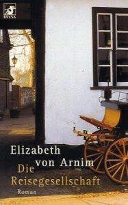 Cover: Elizabeth von Arnim - Die Reisegesellschaft.