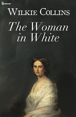 Wilkie Collins - The woman in white
