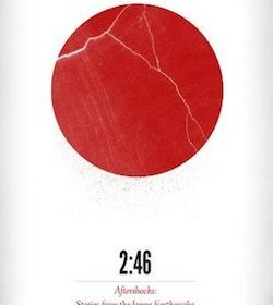 William Gibson - 2:46: Aftershocks: Stories from the Japan Earthquake