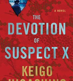 Keigo Higashino - The devotion of suspect X
