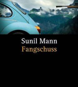 Sunil Mann - Fangschuss