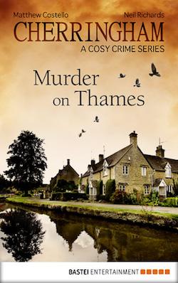 Matthew Costello, Neil Richards - Cherringham: Murder on Thames