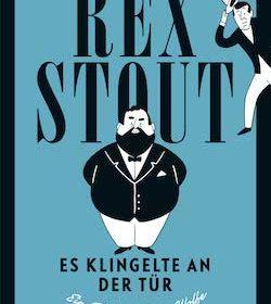 Rex Stout - Es klingelte an der Tür