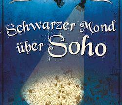 Ben Aaronovitch - Schwarzer Mond über Soho