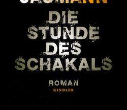 Bernhard Jaumann - Die Stunde des Schakals