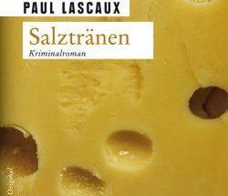 Paul Lascaux - Salztränen