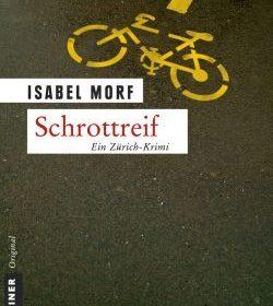 Isabel Morf - Schrottreif
