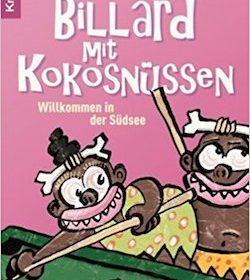 J. Maarten Troost - Billard mit Kokosnüssen