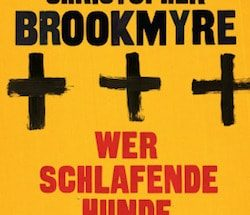 Christopher Brookmyre - Wer schlafende Hunde weckt