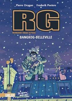 Pierre Dragon - RG, Verdeckter Einsatz in Paris: Bangkok - Belleville